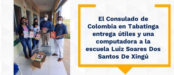 El Consulado de Colombia en Tabatinga entrega útiles y una computadora a la escuela Luiz Soares Dos Santos