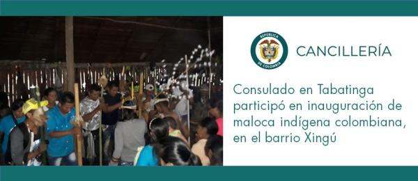 Consulado en Tabatinga participó en inauguración de maloca indígena colombiana, en el barrio Xingú